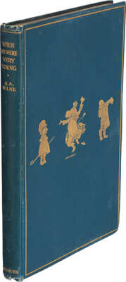 A. A. Milne. When We Were Very Young. London: Methuen & Co., [1924]. Second edition. Inscribed and signed by A