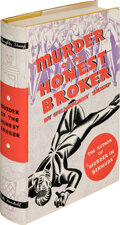 Books:Mystery & Detective Fiction, Willoughby Sharp. Murder of the Honest Broker. New York: Claude Kendall, 1934. First edition....