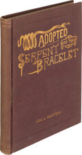 Books:Mystery & Detective Fiction, Ada L. Halstead, pseudonym [Laura Eugenia Newhall]. Adopted; or, The Serpent Bracelet. San Francisco: Golden Era...