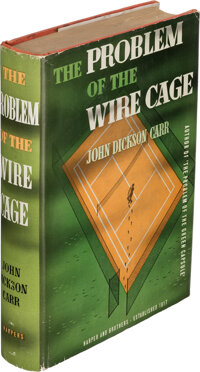 John Dickson Carr. The Problem of the Wire Cage. New York and London: Harper and Bro