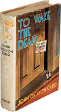 Books:Mystery & Detective Fiction, John Dickson Carr. To Wake the Dead. New York and London: Harper & Brothers, 1938. First edition....