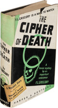 Books:Mystery & Detective Fiction, F. L. Gregory. The Cipher of Death. New York and London: Harper & Brothers, 1934. First edition. ...