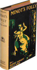 Books:Mystery & Detective Fiction, Rupert Sargent Holland. Minot's Folly. Philadelphia: Macrae Smith Company, 1925. First edition....