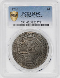 1776 Colonials PCGS MS62 Continental Dollar, CURENCY, Pewter...(PCGS# 791)