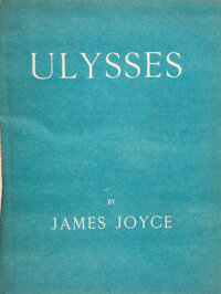 James Joyce. Ulysses. Paris: Shakespeare and Company, 1922. First edition, limited to 1,000 cop