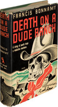 Books:Mystery & Detective Fiction, Francis Bonnamy, pseudonym of [Audrey Boyers Walz]. Death on a Dude Ranch. Published for The Crime Club, Inc., Garde...