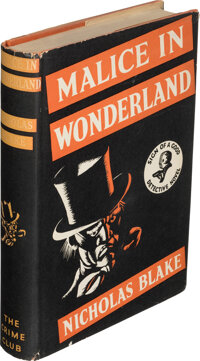 Nicholas Blake. Malice in Wonderland. London: The Crime Club, [1940]. First edition
