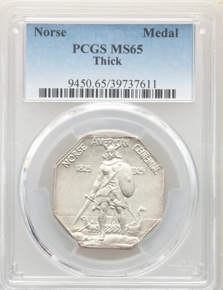 1925 Medal Norse Thick Planchet, MS 65 PCGS