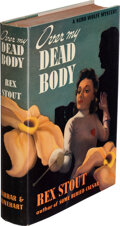 Books:Mystery & Detective Fiction, Rex Stout. Over My Dead Body. A Nero Wolfe Mystery. New York: Farrar & Rinehart, Inc., [1940]. First edition. ...