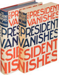 Books:Mystery & Detective Fiction, [Rex Stout]. The President Vanishes. New York: Farrar & Rinehart, [1934]. Advance proof copy.... (Total: 2 )