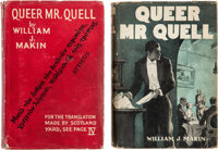 William J. Makin. Queer Mr. Quell. London: Hodder and Stoughton, [1937]. First edition