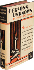 Books:Mystery & Detective Fiction, Philip MacDonald. Persons Unknown. Garden City: Crime Club, 1931. First American edition....