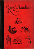 Books:Mystery & Detective Fiction, Ring W. Lardner. The Golden Honeymoon and Haircut. New York: Charles Scribner's Sons, 1926. First edition. Printed e...