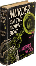 Books:Mystery & Detective Fiction, Robert Avery. Murder on the Down-Beat. New York: Mystery House, 1943. First edition....