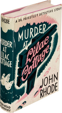 John Rhode. Murder at Lilac Cottage. New York: Dodd, Mead, and Company, 1940. First American ed