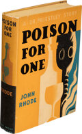 Books:Mystery & Detective Fiction, John Rhode. Poison for One. New York: Dodd, Mead, and Company, [1934]. First American edition....