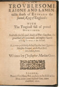 Books:Early Printing, Christopher Marlowe. The Troublesome Raigne and Lamentable death of Edward the second, King of England: With The Tragica...