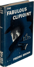 Fredric Brown. The Fabulous Clipjoint. New York: 1947. First edition. Inscribed by the autho