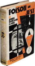 Books:Mystery & Detective Fiction, John Dickson Carr. Poison in Jest. New York: Harper and Brothers Publishers, 1932. First edition. ...