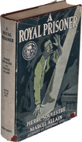"""Books:Mystery & Detective Fiction, Pierre Souvestre and Marcel Allain. A Royal Prisoner. New York: Brentano's, 1918. First American edition of this """"Fa..."""