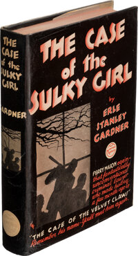 Erle Stanley Gardner. The Case of the Sulky Girl. New York: William Morrow and Company, 1933. F