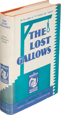 John Dickson Carr. The Lost Gallows. New York: Harper & Brothers Publishers, 1931. First editio