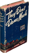 Books:Mystery & Detective Fiction, James Ross. They Don't Dance Much. Boston: Houghton Mifflin Company, 1940. First edition. Presentation copy, with ...