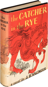 J. D. Salinger. The Catcher in the Rye. Boston: Little, Brown and Company, 1951. First edition