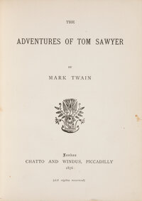 Mark Twain. The Adventures of Tom Sawyer. London: Chatto and Windus, 1876. True first edition