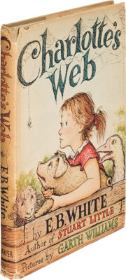 E. B. White. Charlotte's Web. New York: Harper & Brothers, 1952. First Edition. Printed first e