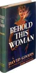 Books:Mystery & Detective Fiction, David Goodis. Behold this Woman. New York and London: D. Appleton-Century Company, Inc., [1947]. First edition....