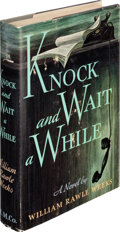 Books:Mystery & Detective Fiction, William Rawle Weeks. Knock and Wait a While. Boston: Houghton Mifflin Company, 1957. First edition....