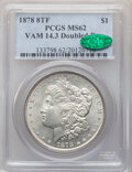 1878 8TF $1 Doubled Bow, VAM-14.3, MS62 PCGS. CAC. PCGS Population: (11/20). NGC Census: (5/8). MS62. ...(PCGS# 133798)
