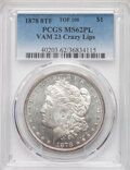 Morgan Dollars, 1878 8TF $1 Crazy Lips, VAM-23, Top 100, MS62 Prooflike PCGS. PCGS Population: (31/44). NGC Census: (47/36). MS62. ...