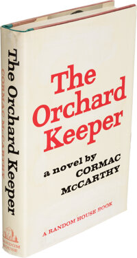 Cormac McCarthy. The Orchard Keeper. New York: Random House, [1965]. First edition, first print