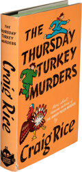Books:Mystery & Detective Fiction, Craig Rice. The Thursday Turkey Murders. New York: Simon and Schuster, 1943. First edition....