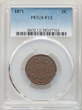 Two Cent Pieces, 1864 2C Large Motto AG3 PCGS. This lot also includes a: 1871 2C Fine 12 PCGS. ... (Total: 2 coins)