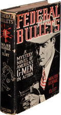 Books:Mystery & Detective Fiction, George F. Eliot, Major. Federal Bullets. New York: William Caslon Company, Inc., [1936]. First edition. Signed and...