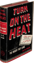 Books:Mystery & Detective Fiction, [Earle Stanley Gardner]A. A. Fair, pseudonym. Turn On The Heat. New York: William Morrow and Company, 1940. First ed...