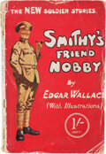"""Books:Mystery & Detective Fiction, Edgar Wallace. Smithy's Friend Nobby. London: """"Town Topics"""", 1914. First edition...."""