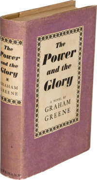 Graham Greene. The Power and the Glory. London: William Heinemann, [1940]. First edition. In