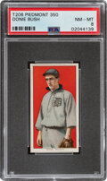 Baseball Cards:Singles (Pre-1930), 1909-11 T206 Piedmont 350 Donie Bush PSA NM-MT 8 - Pop Three, None Higher With This Brand & Series. ...