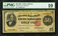 Fr. 1193 $50 1882 Gold Certificate PMG Very Good 10