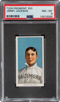 Baseball Cards:Singles (Pre-1930), 1909-11 T206 Piedmont 350 Jimmy Jackson PSA NM-MT 8 - Pop Two, None Higher With This Brand & Series. ...