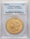 1855-S $20 -- Cleaning -- PCGS Genuine. XF Details. Mintage 879,675. ...(PCGS# 8916)