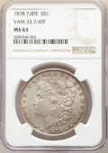 Morgan Dollars, 1878 7/8TF $1 Doubled Legs, VAM-33, MS63 NGC. PCGS Population: (111/97). MS63. ...