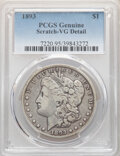 Morgan Dollars, 1893 $1 -- Scratch -- PCGS Genuine. VG Details. Mintage 389,792....