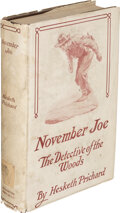 Books:Mystery & Detective Fiction, Hesketh Prichard. November Joe. Detective of the Woods. Boston: Houghton Mifflin Company, 1913. First edition. ...