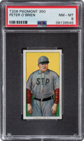 Baseball Cards:Singles (Pre-1930), 1909-11 T206 Piedmont 350 Peter O'Brien PSA NM-MT 8 - Pop One, None Higher With This Brand & Series. ...