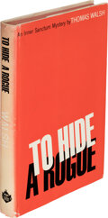 Books:Mystery & Detective Fiction, Thomas Walsh. To Hide a Rogue. New York: Simon and Schuster, 1964. First edition, first printing stated. Presentat...